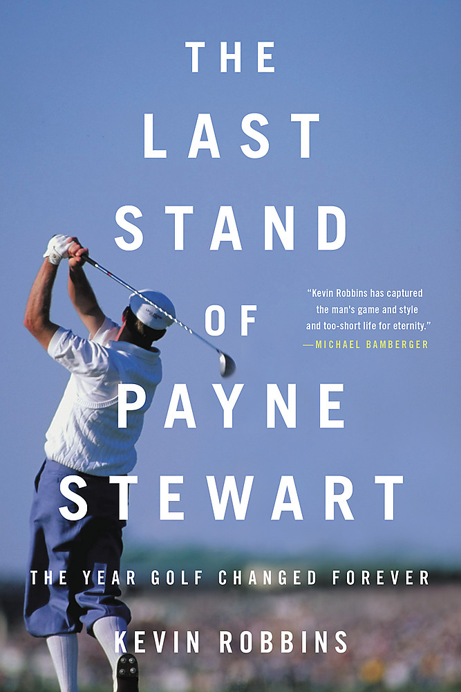 The Last Stand of Payne Stewart