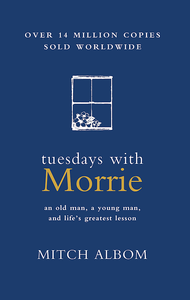 Tuesdays With Morrie ' Albom, Mitch