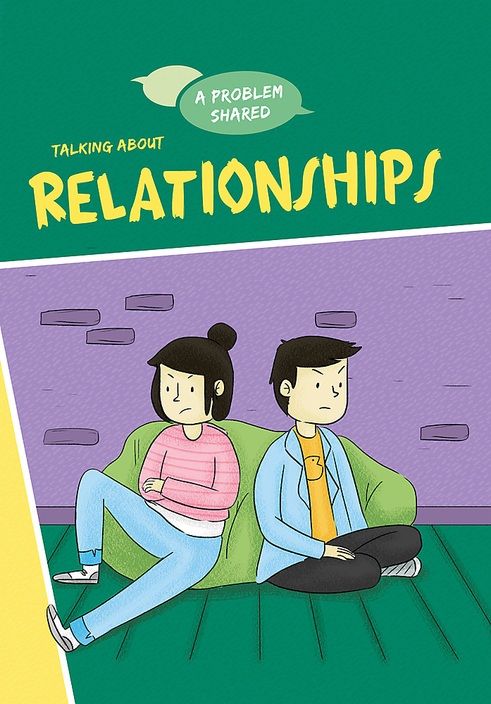 A Problem Shared: Talking About Relationships