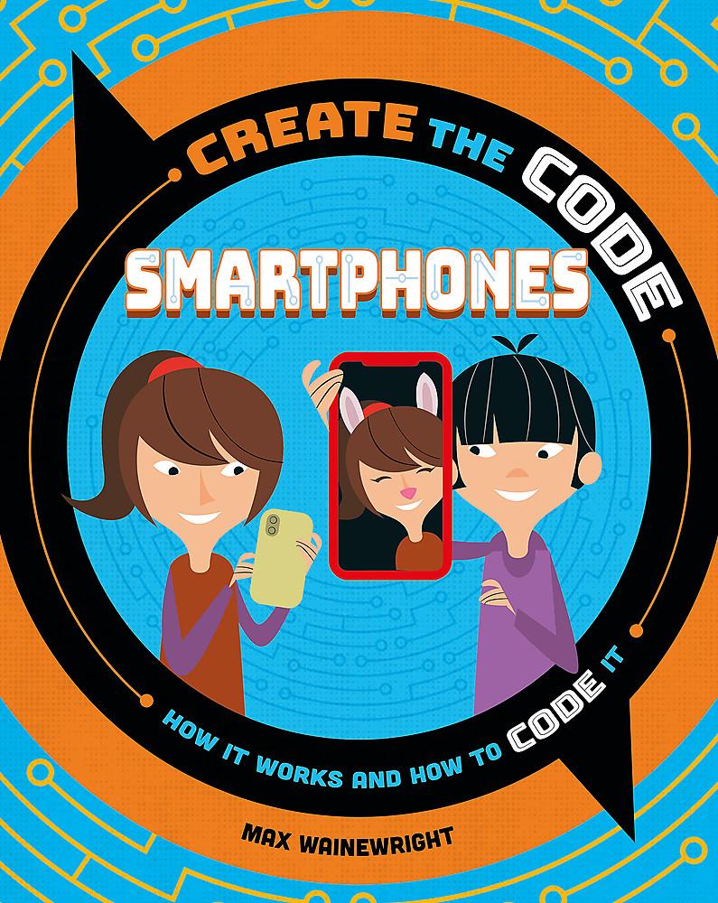 Create the Code: Smartphones