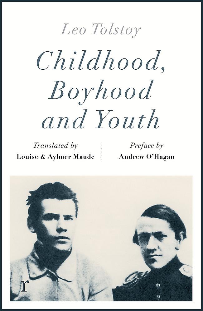 Childhood, Boyhood and Youth (riverrun editions)